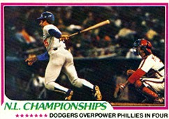 The Dodgers defeated the Phillies in the NLCS in both 1977 and 1978.