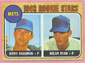 Jerry Koosman and Nolan Ryan were among the crop of young talent being assembled by the Mets.