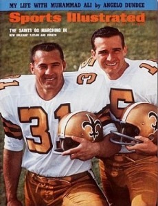 Hall of Fame running back and quarterback Gary Cuozzo were members of the originals Saints.
