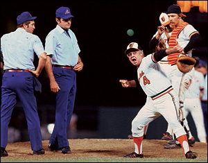Earl Weaver was known for his colorful tirades.