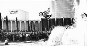 Caesars Palace was one of many great jumps for Evel Knievel and it didn't really matter if he was successful or crashed.