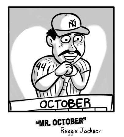 Mr. October Reggie Jackson