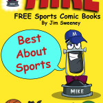 FREE MIKE Sports Comic Book: Best About Sports