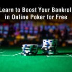 How to Boost Your Bankroll in Online Poker for Free?