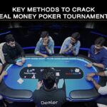 Key Methods to Crack Real Money Poker Tournaments