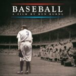 Missing Major League Baseball? Ken Burns' Baseball Documentary Never Gets Old